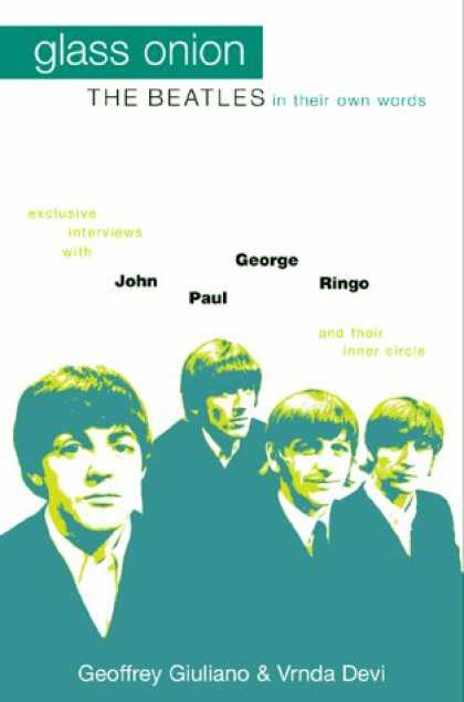 Glass Onion The Beatles In Their Own Words