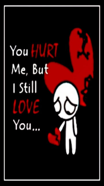 Download Hurt Love You Heart Touching Love Quote Mobile Version