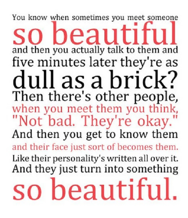 You Know When Sometimes You Meet Someone So Beautiful Beauty Quote