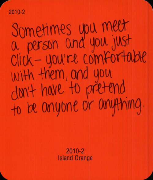 Sometimes You Meet A Person And You Just Click Youre Comfortable