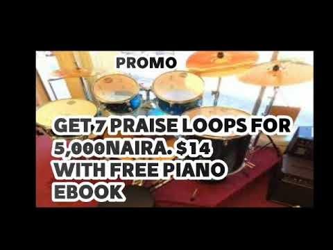 7 PRAISE LOOPS + FREE PIANO BOOK