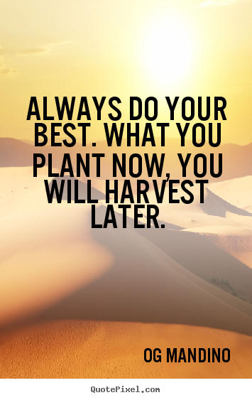 How To Design Picture Quote About Motivational Always Do Your Best