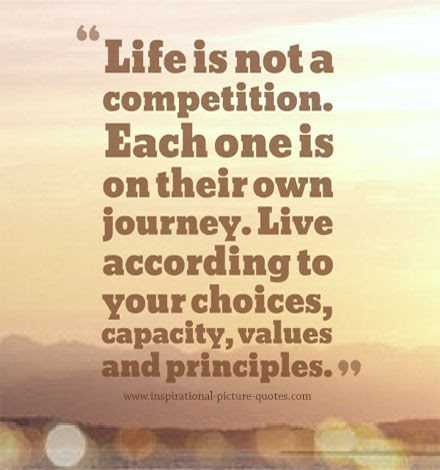 Life Is Not A Competition Pictures Photos And Images For Facebook