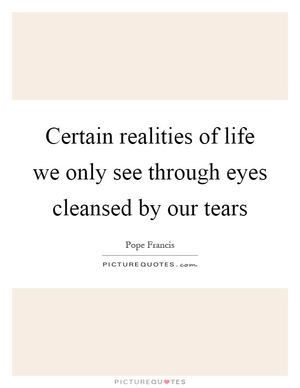Reality Of Life Quotes Sayings Reality Of Life Picture Quotes