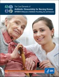 APPENDIX B: Core Elements of Antibiotic Stewardship for Nursing Homes