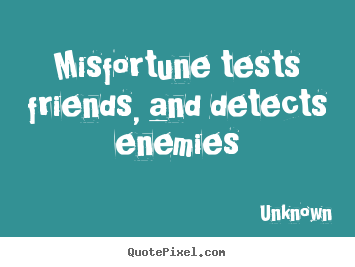 Lifelove Qoutes Quotes About Friends And Enemies
