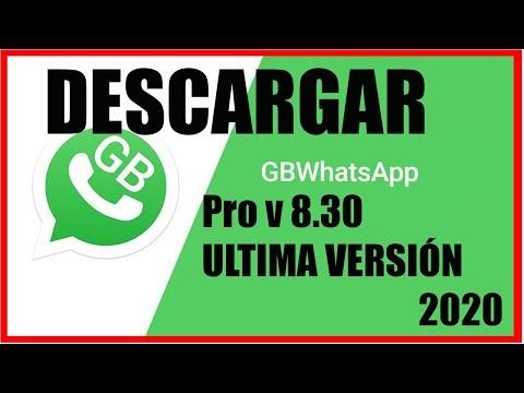 DESCARGAR WhatsApp GB Pro v 8.40 ULTIMA VERSIÓNES 2020 ...
