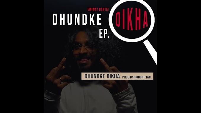 Emiway Bantai - Dhundke Dikha Lyrics