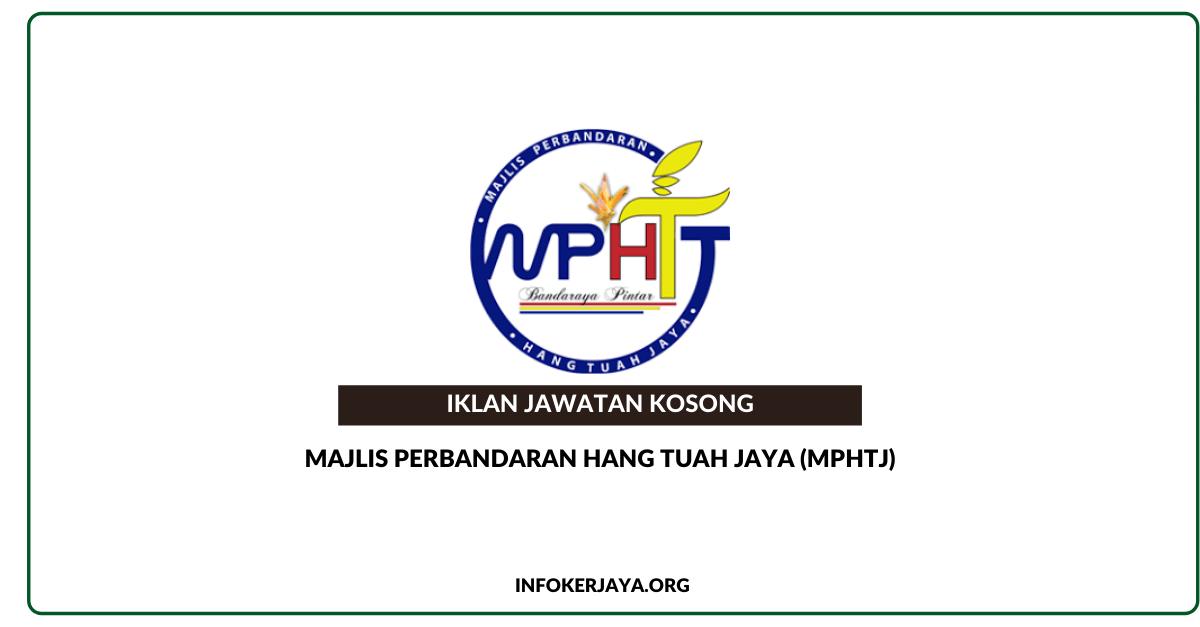 Jawatan Kosong Majlis Perbandaran Hang Tuah Jaya (MPHTJ ...