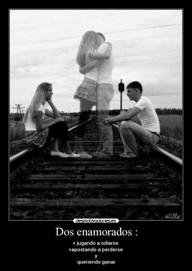 Dos Enamorados Desmotivaciones