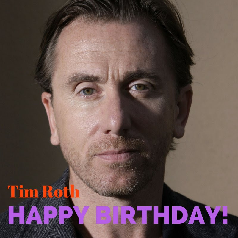 Tim Roths Birthday Celebration Happybdayto