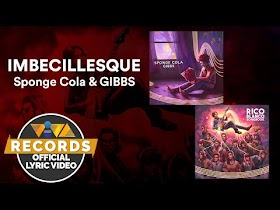 Imbecillesque by Sponge Cola & GIBBS [Official Lyric Video]
