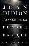 L\'année de la pensée magique par Joan Didion