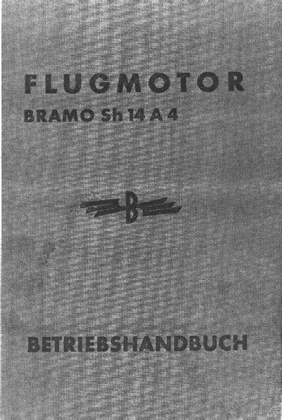 Flugmotor Bramo Sh 14 A4 - Betriebshandbuch