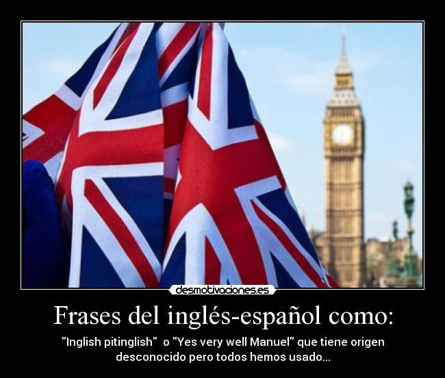 Frases Del Ingles Espanol Como Desmotivaciones