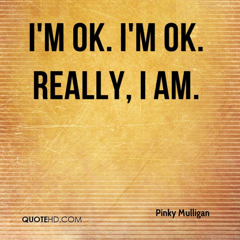 Pinky Mulligan Quotes Quotehd
