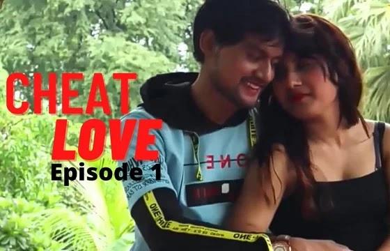 Cheat Love (2021) - VPrime Web Series Season 1 (EP 1 Added)