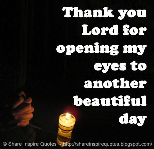 Thank You God For Another Beautiful Day Quotes Archidev