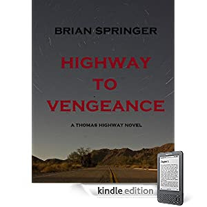 Highway to Vengeance (A Thomas Highway novel)