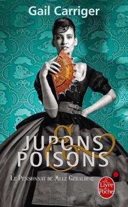 Couverture Le pensionnat de Mlle Géraldine, tome 3 : Jupons & poisons