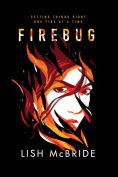 Title: Firebug, Author: Lish McBride