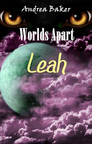 Leah (World's Apart, #1)
