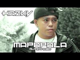 Mapapala by Hazky [Music Video]