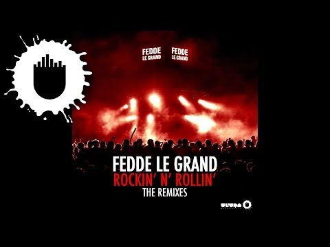 Fedde Le Grand - Rockin' N' Rollin' (Jewelz & Scott Sparks Tomahawk Mix)