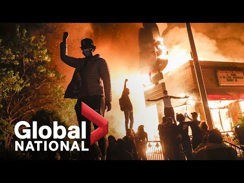 Global National: May 29, 2020 | George Floyd's death sparks waves of protest in the U.S.