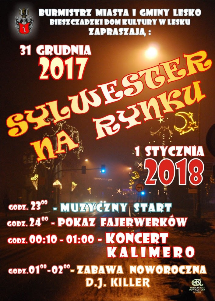 Sylwester Na Leskim Rynku Zaproszenie Mojeleskopl Lesko