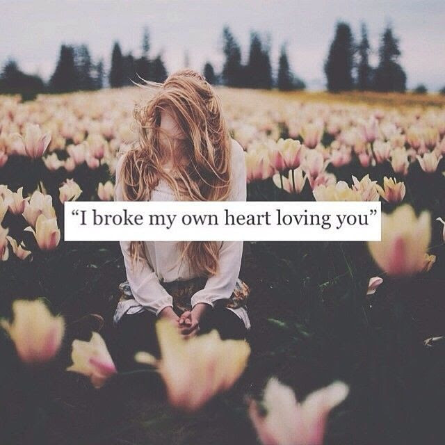 You Broke My Heart Quotes For Her 37059 Loadtve