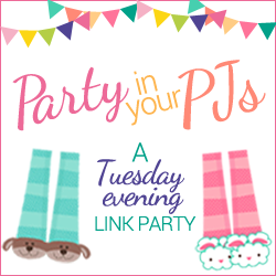 Party in your PJs is a Tuesday evening link party that starts at 7:00 p.m. (Mountain time) through Sunday night at midnight. Come and join in the fun!