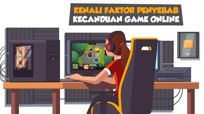 Faktor Penyebab Kecanduan Game Online