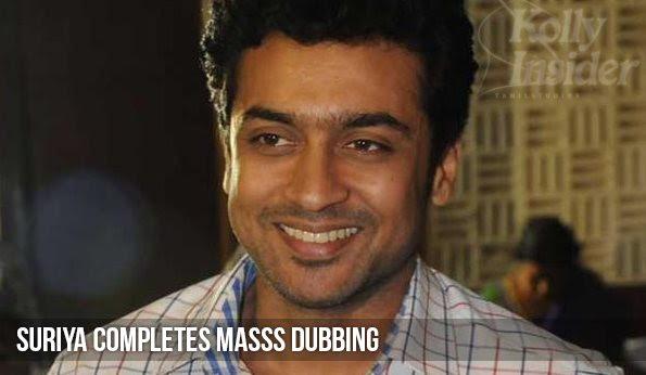 Suriya completes dubbing for Masss