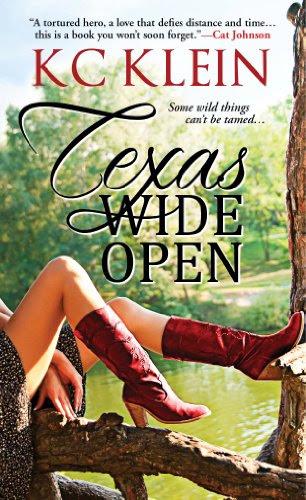 Texas Wide Open (Texas Fever) by KC Klein