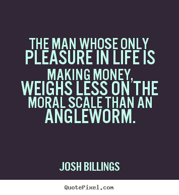 Quotes About Money And Life 351 Quotes