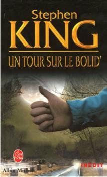 http://lesvictimesdelouve.blogspot.fr/2011/10/un-tour-sur-le-bolid-de-stephen-king.html