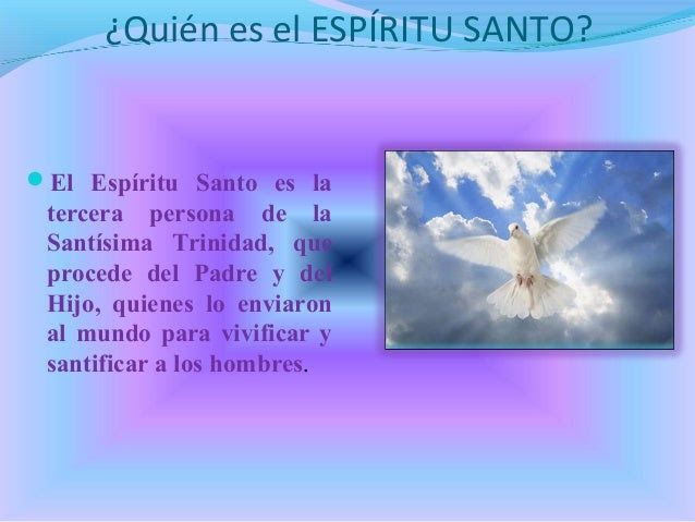 Resultado de imagen de ¿Quién es el Espíritu Santo?