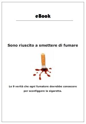 La versione di stampa come smettere di fumare