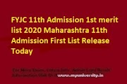 FYJC 11th Admission 1st merit list 2020 Maharashtra 11th Admission First List Release Today