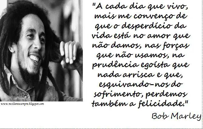 Frases Curtas Do Bob Marley Mensagens Cultura Mix