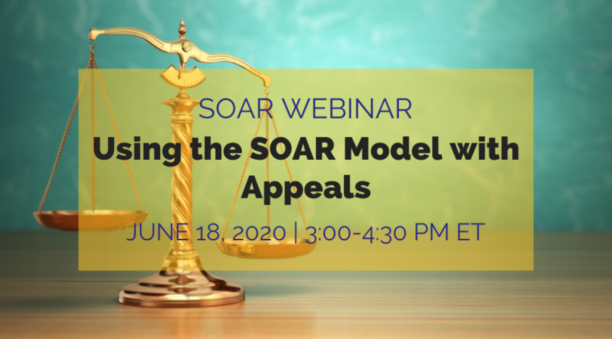 Image with text SOAR Webinar: Using the SOAR Model wiith Appeals, June 18, 2020, 3:00-4:30pm ET