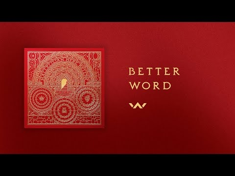 Better Word Lyrics - Elevation Worship