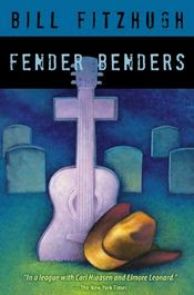 Fender Benders by Bill Fitzhugh