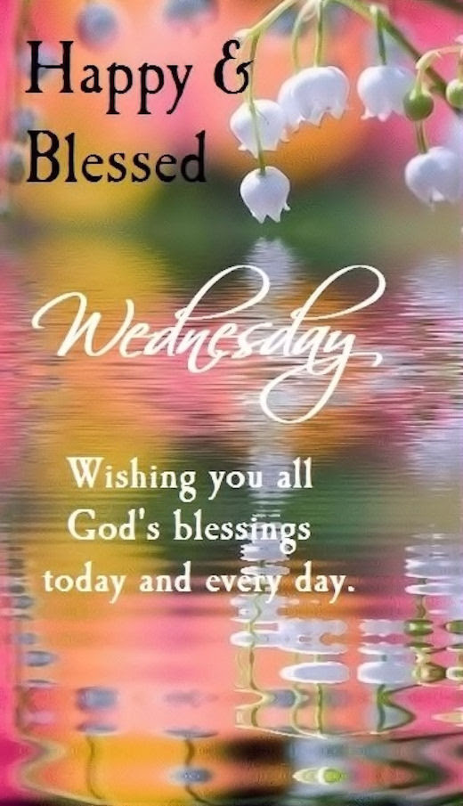 Happy Blessed Wednesday Pictures Photos And Images For Facebook