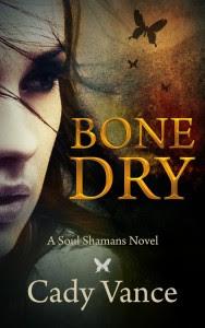 Bone Dry by Cady Vance