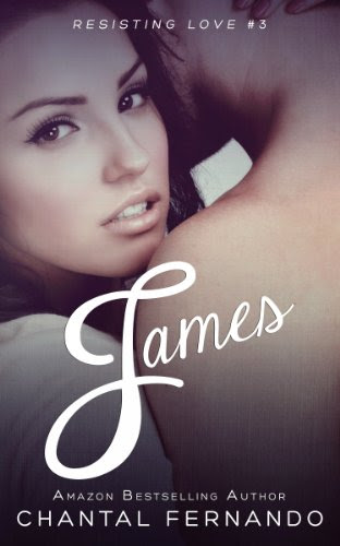 James (Resisting Love) by Chantal Fernando