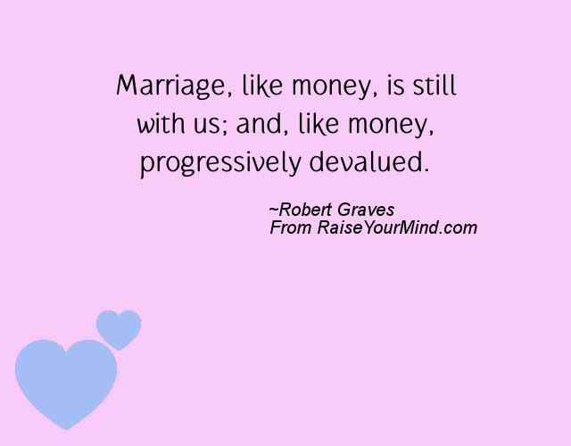 Wedding Wishes Quotes Verses Marriage Like Money Is Still