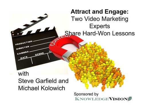 [Free Webinar] Knowledge Vision: Video Marketing Lessons 7/31/12 by stevegarfield