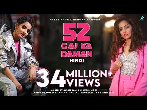 52 Gaj Ka Daman Song Lyrics -  Renuka Panwar & Asees Kaur